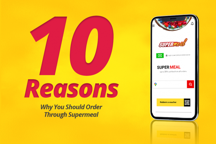 Why You should order through Supermeal